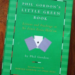 Book Review - Phil Gordon's Little Green Book: Lessons And Teachings In No-Limit Texas Hold'Em